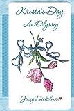 Krista's Day, Jenny Dickelman, 0989112128