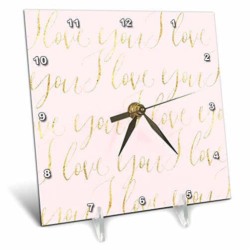 3dRose PS Inspiration - Image of Gold Pink I love You - 6x6 Desk Clock (dc_280699_1) by 3dRose