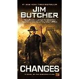 Changes: A Novel of the Dresden Files ~ Jim Butcher