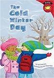The Cold Winter Day, Carl Emerson, 1404826270