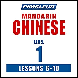 Chinese (Mandarin) Level 1 Lessons 6-10