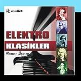 Elektro Klasikler by Osman Ismen (2011-03-09?