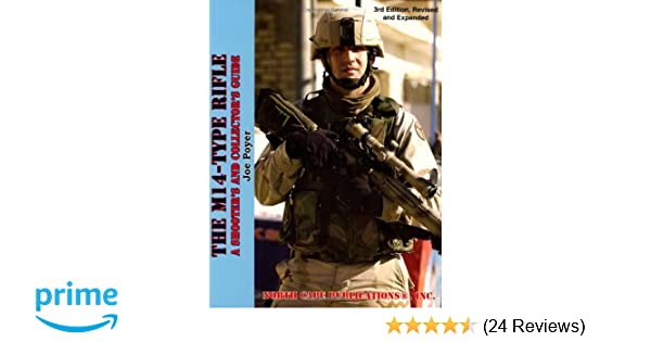 The M14-Type Rifle, 3rd Revised and Expanded Edition: Joe