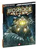 BioShock 2 Signature Series Guide (Brady Signature Series Guide) Livre Pdf/ePub eBook