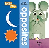 img - for Fold-a-Flap: Opposites book / textbook / text book