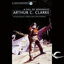 A Fall of Moondust Audiobook by Arthur C. Clarke Narrated by Oliver Wyman