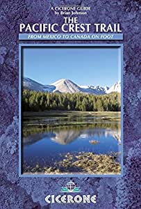 The Pacific Crest Trail (Cicerone Guides)