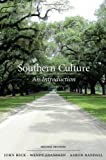 Southern Culture: An Introduction, SECOND EDITION