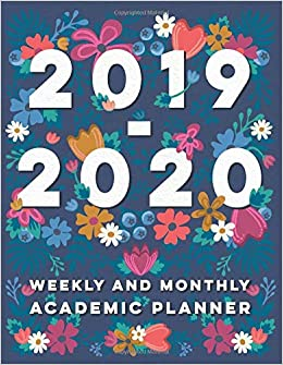 2019-2020 Weekly and Monthly Academic Planner: Daily ...
