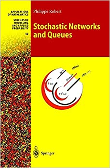 Book Stochastic Networks and Queues (Stochastic Modelling and Applied Probability)