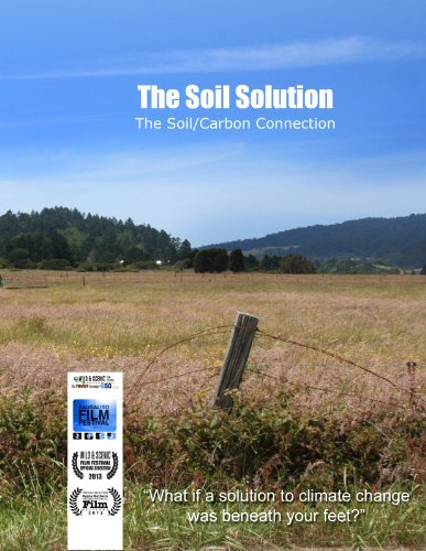 The Soil Solution To Climate Change (Solution Soil)