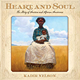 Heart and Soul: The Story of America and African Americans