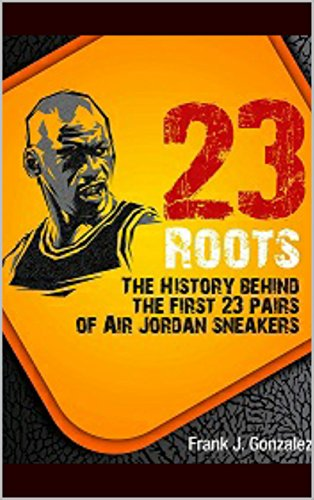 f46d1a2d52a4 23 Roots  The History Behind The First 23 Pairs of Air Jordan Sneakers by