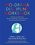Based on their New York Times bestselling book No-Drama Discipline, internationally acclaimed neuropsychiatrist Daniel J. Siegel, MD, and brain-based parenting expert Tina Payne Bryson, PhD, have created a guide to manage and reduce drama in your ...