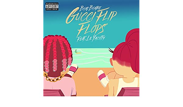16647e221 Gucci Flip Flops (feat. Lil Yachty)  Explicit  by Bhad Bhabie on Amazon  Music - Amazon.com