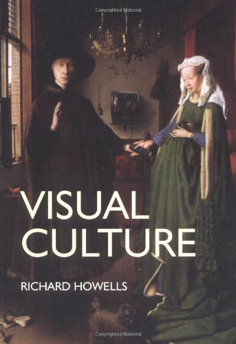 Visual Culture by Richard Howells (2003-04-28)