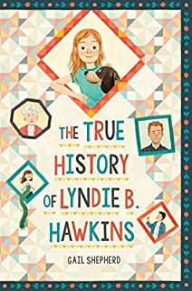 Book Cover: The True History of Lyndie B. Hawkins