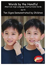 American Sign Language / Baby Sign Language Cards - Ten Signs Demonstrated By Children. Set 5