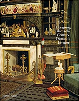 The Poetic Home: Designing The Nineteenth Century Domestic Interior: Stefan  Muthesius: 9780500514191: Amazon.com: Books