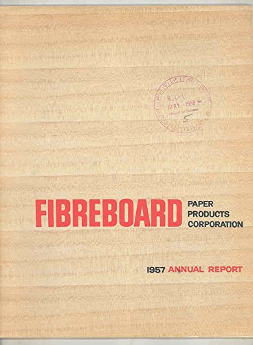 1957 Fireboard Paper Products Corporation Annual Report Brochure from FireBoard