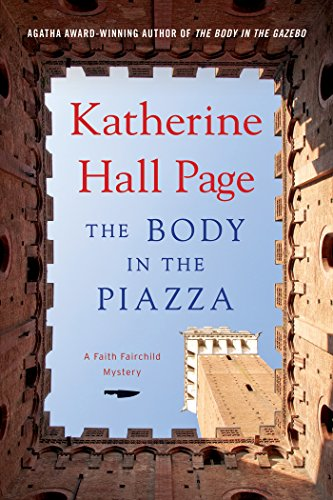 The Body in the Piazza: A Faith Fairchild Mystery (Faith Fairchild Series Book 21)