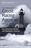 The Independence of Credit Rating Agencies focuses on the institutional and regulatory dynamics of these agencies, asking whether their business models give them enough independence to make viable judgments without risking their own profitabi...