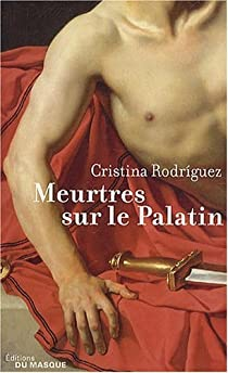 Meurtres sur le Palatin  par Rodriguez