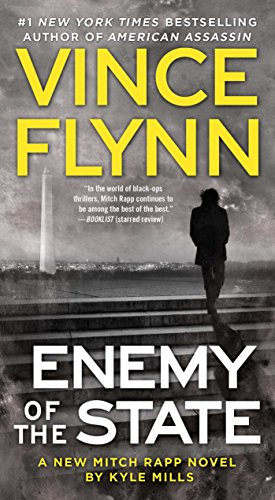Enemy of the State (A Mitch Rapp Novel Book 14) (Vince Flynn Best Sellers)