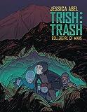 Trish Trash #3 (Trish Trash graphic novels)