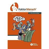 FaktorMensch - Sicheres Handeln in kritischen Situationen