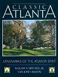 Classic Atlanta, William R. Mitchell, 0932958125