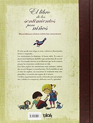 El libro de los sentimientos para niños: Laberintos del corazón de un niño B de Blok: Amazon.es: Ballaz, Jesús, Montañá, Marta: Libros
