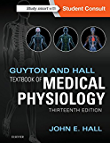 Guyton and Hall Textbook of Medical Physiology E-Book (Guyton Physiology)