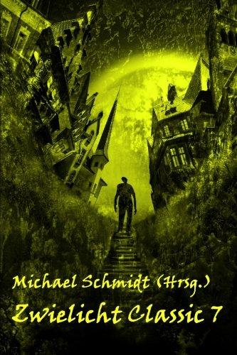 Zwielicht Classic 7 (German Edition)