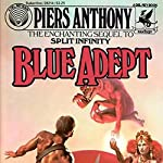 Blue Adept: Apprentice Adept Series, Book 2   Piers Anthony