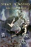 Stray Toasters, Bill Sienkiewicz, 1582408238
