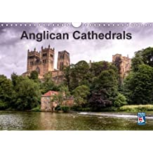 Anglican Cathedrals 2016: A selection of awe inspiring English Cathedrals