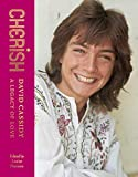 Cherish: David Cassidy_A Legacy of Love