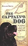 The Captain's Dog: My Journey with the Lewis and Clark Tribe (Great Episodes)