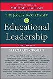 The Jossey-Bass Reader on Educational Leadership 3rd Edition