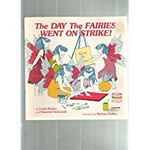 The day the fairies went on strike!