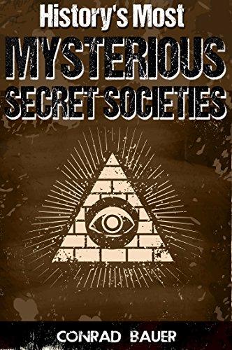 Historys Most Mysterious Secret Societies ebook
