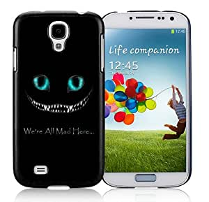 Disney Alice in Wonderland We're all mad here Cheshire Cat Black Case for Samsung Galaxy S4 i9500,Prefectly fit and directly access all the features
