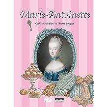 Marie-Antoinette: Un conte historique pour toute la famille ! (Happy musem ! t. 13) (French Edition)