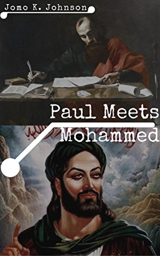 : Paul Meets Mohammed: The Apostle and the Prophet