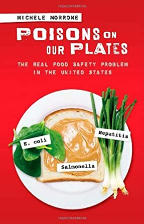 Amazon.com: Poisons on Our Plates: The Real Food Safety ...