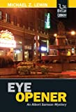 Front cover for the book Eye Opener by Michael Z. Lewin