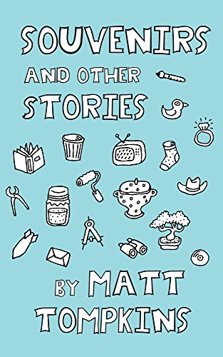 Souvenirs: And Other Stories by [Tompkins, Matt]