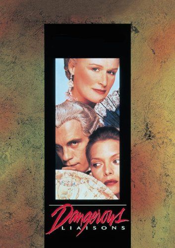 DVD : Dangerous Liaisons