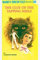 Nancy Drew 16: The Clue of the Tapping Heels (Nancy Drew Mysteries) Kindle Edition